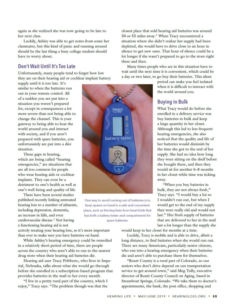 Article from Hearing Life magazine on 'hearing emergencies'. This is when hearing aid batteries run out in your hearing aid and you don't have a plan to replace them. The article focuses on hearing health and how to help the hearing impaired. This page shows a hearOclub battery testing keychain.